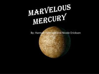 Marvelous Mercury