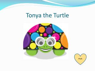 Tonya the Turtle