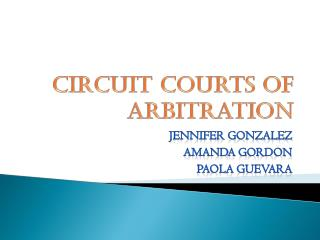 Circuit Courts of Arbitration