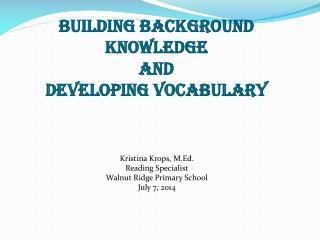 Building Background knowledge AND Developing Vocabulary