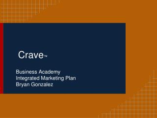 Crave ™