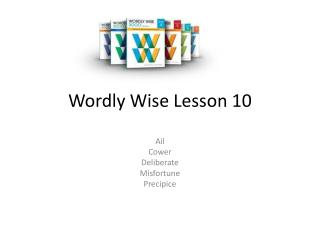 Wordly  Wise Lesson 10