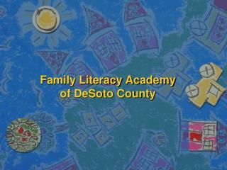 Family Literacy Academy of DeSoto County