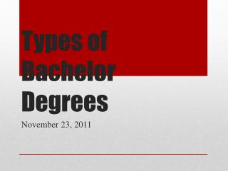 Types of Bachelor Degrees