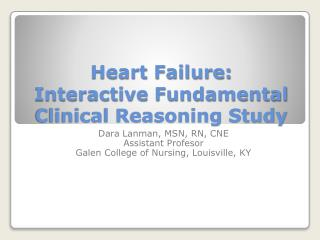 Heart Failure: Interactive Fundamental Clinical Reasoning Study