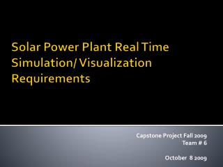 Solar Power Plant Real Time Simulation/ Visualization Requirements