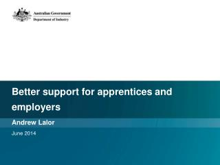 Better support for apprentices and employers