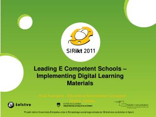 Leading E Competent Schools – Implementing Digital Learning Materials