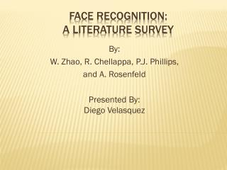 Face Recognition: A Literature Survey