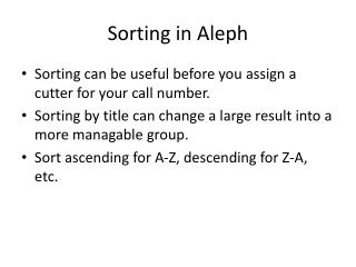 Sorting in Aleph