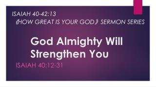 God Almighty Will Strengthen You