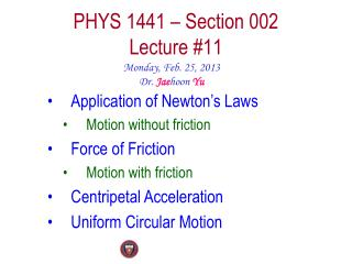 PHYS  1441  – Section  002 Lecture  #11