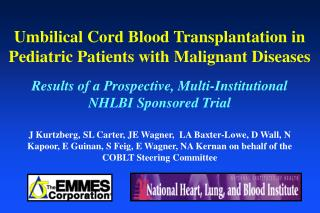 Umbilical Cord Blood Transplantation in Pediatric Patients with Malignant Diseases