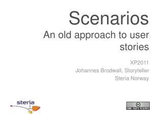 Scenarios An old  approach  to  user stories