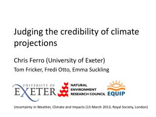 Judging the credibility of climate projections
