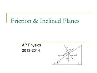 Friction & Inclined Planes