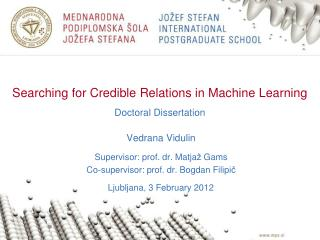 Searching for Credible Relations in Machine Learning Doctoral Dissertation