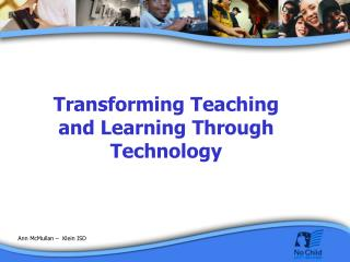 Transforming Teaching and Learning Through Technology