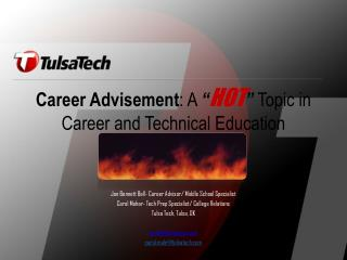 "Career Advisement : A  "" HOT ""  Topic in Career and Technical Education"