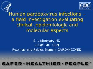 Human parapoxvirus infections – a field investigation evaluating clinical, epidemiologic and molecular aspects
