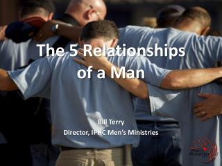 The 5 Relationships of a Man