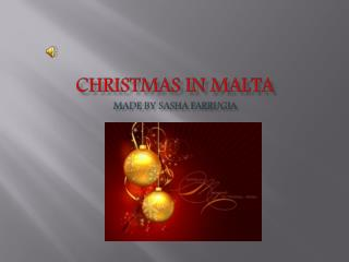 Christmas in Malta made by Sasha  Farrugia