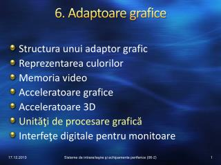 6. Adaptoare  grafice