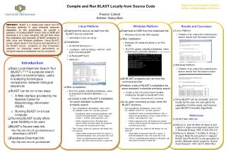 Linux Platform Download the source tar ball from the BLAST source code link