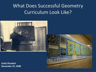 What Does Successful Geometry Curriculum Look Like?