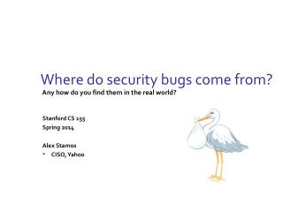 Where do security bugs come from?