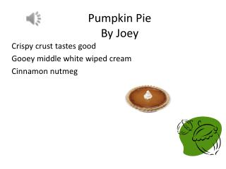 Pumpkin Pie  By Joey