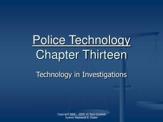 Police Technology Chapter Thirteen