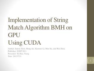 Implementation of String Match Algorithm BMH on GPU Using CUDA