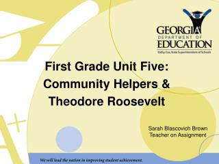 First Grade Unit Five: Community Helpers &  Theodore Roosevelt