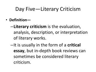 Day Five—Literary Criticism