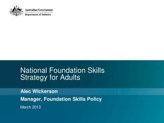 National Foundation Skills  Strategy for Adults