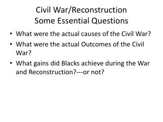 Civil War/Reconstruction  Some Essential Questions