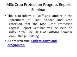 MSc Crop Protection Progress Report Seminar