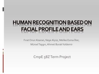 Human Recognition Based On Facial Profile and ears