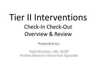 Tier II Interventions Check-In Check-Out Overview & Review