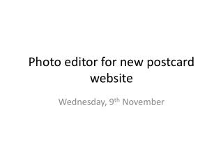 Photo editor for new postcard website