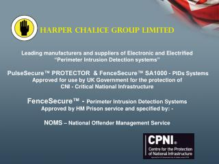 HARPER CHALICE GROUP  LIMITED Leading manufacturers and suppliers of Electronic and Electrified
