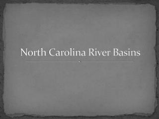 North Carolina River Basins