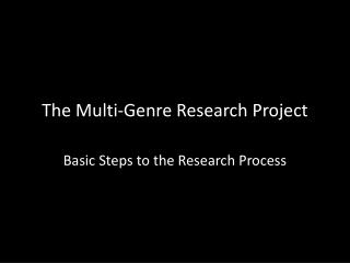 The Multi-Genre Research Project
