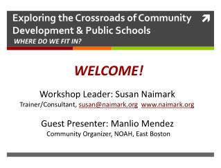 Exploring the Crossroads of Community Development & Public Schools