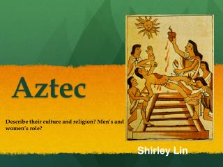 Ppt how did the culture of the aztec reflect their worldview ppt how did the culture of the aztec reflect their worldview powerpoint presentation id2558759 sciox Image collections