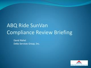ABQ Ride SunVan Compliance Review Briefing