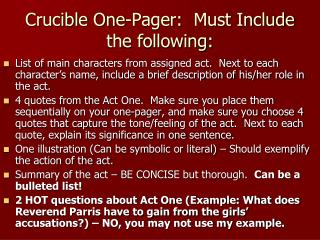 Crucible  One-Pager:   Must Include the following: