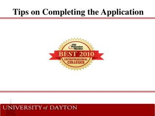 Tips on Completing the Application