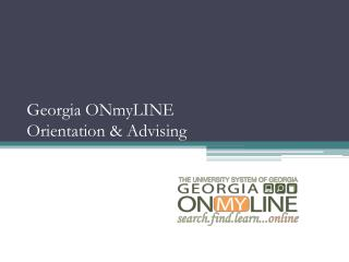 Georgia ONmyLINE  Orientation & Advising